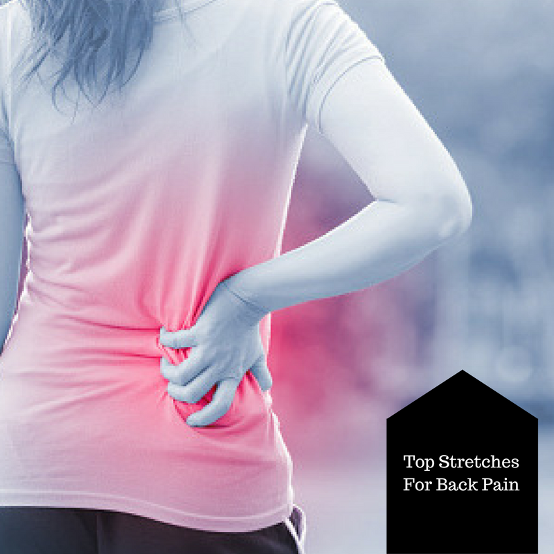 Top Stretches For Back Pain